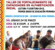 TALLER DE FORTALECIMIENTO DE CAPACIDADES EN ALFABETIZACIÓN INICIAL - LECTURA Y ESCRITURA EN EL PRIMER GRADO DE EDUCACIÓN PRIMARIA
