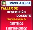 CONVOCATORIA A TALLER DE PROFUNDIZACIÓN EN LOS CRITERIOS E INSTRUMENTOS DE EVALUACIÓN DE DESEMPEÑO DOCENTE