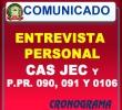 CRONOGRAMA DE ENTREVISTA PERSONAL CAS JEC Y P.PR. 090, 091 Y 0106