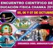 II ENCUENTRO CIENTÍFICO DE LA EDUCACIÓN FÍSICA CHANKA 2017, 5-6-7 DE OCTUBRE