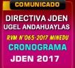 DIRECTIVA Y CRONOGRAMA - UGEL ANDAHUAYLAS DE LOS JUEGOS DEPORTIVOS ESCOLARES NACIONALES 2017