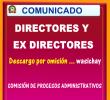 MUNICADO DE LA COMISION ESPECIAL DE PROCESOS ADMINISTRATIVOS DISCIPLINARIOS A LOS DIRECTORES Y EXDIRECTORES