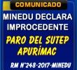 MINEDU DECLARA IMPROCEDENTE PARO CONVOCADA POR EL SUTEP APURÍMAC PARA LOS DÍAS 25 Y 26 DE ABRIL.