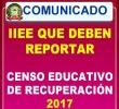 RELACION DE INSTITUCIONES EDUCATIVAS QUE DEBEN REPORTAR CENSO EDUCATIVO DE RECUPERACION 2017