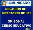 RELACIÓN DE DIRECTORES DE IIEE OMISOS AL CENSO EDUCATIVO 2017