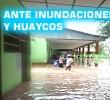 MINEDU RECOMIENDA A DIRECTORES DE COLEGIOS PROTEGER BIENES EDUCATIVOS ANTE POSIBLES INUNDACIONES Y HUAYCOS