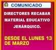 DIRECTORES RECABAR MATERIAL EDUCATIVO JERÁRQUICO A PARTIR DEL LUNES 13 DE MARZO