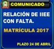 RELACIÓN DE IIEE QUE AÚN FALTAN CULMINAR CON EL PROCESO DE MATRÍCULA 2017 - TIENEN PLAZO HASTA EL DE 24 ABRIL.