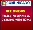 IIEE OMISOS PRESENTAR CUADRO DE DISTRIBUCIÒN DE HORAS