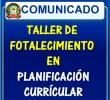 TALLER DE FORTALECIMIENTO DE CAPACIDADES EN LA GESTIÓN DEL CURRÍCULO NACIONAL – PLANIFICACIÓN CURRICULAR 2018