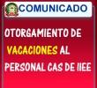 OTORGAMIENTO DE VACACIONES AL PERSONAL CAS DE IIEE DEL ÁMBITO DE LA UGEL ANDAHUAYLAS